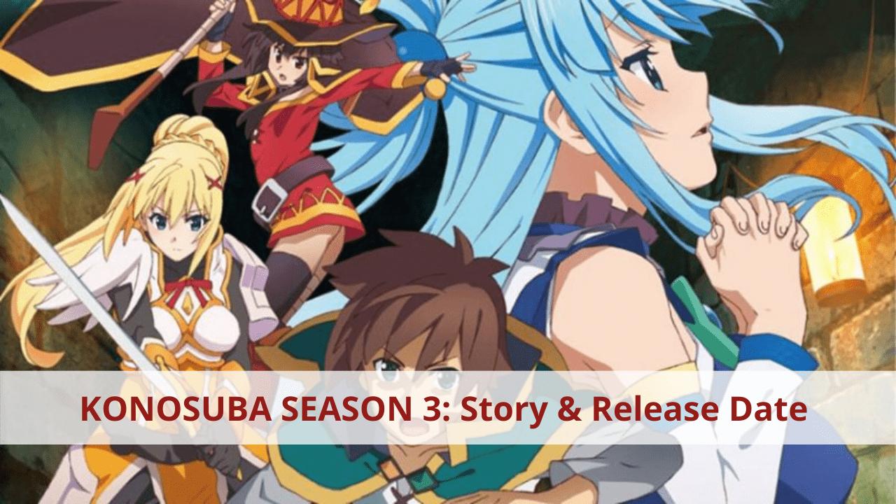 KONOSUBA SEASON 3 Story & Release date