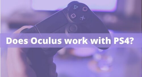 Does Oculus work with PS4