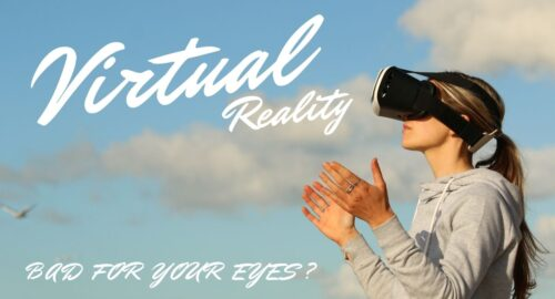 Is Virtual Reality Bad for Your Eyes?