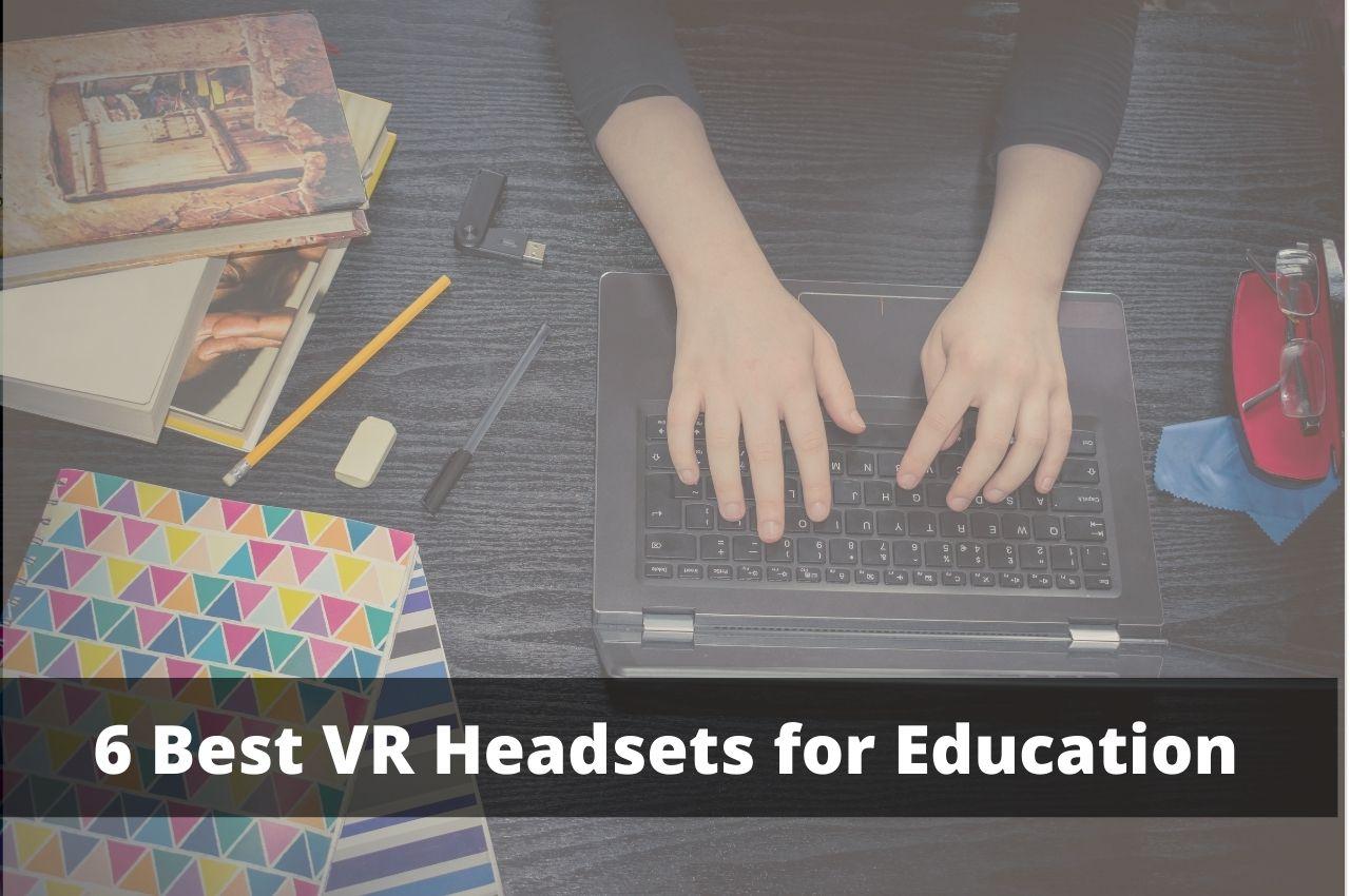 Best VR headset for education