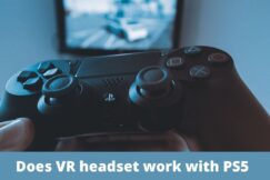 Does VR headset work with PS5
