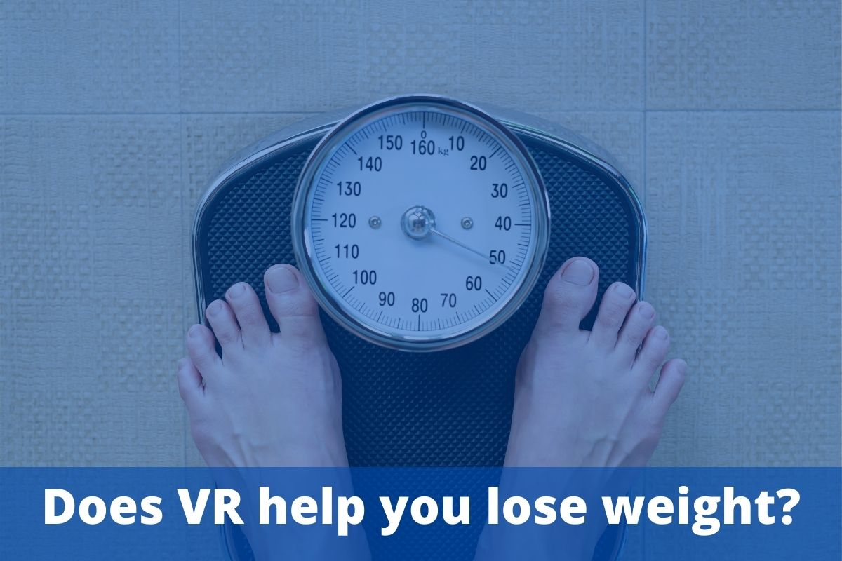 Does VR help you lose weight