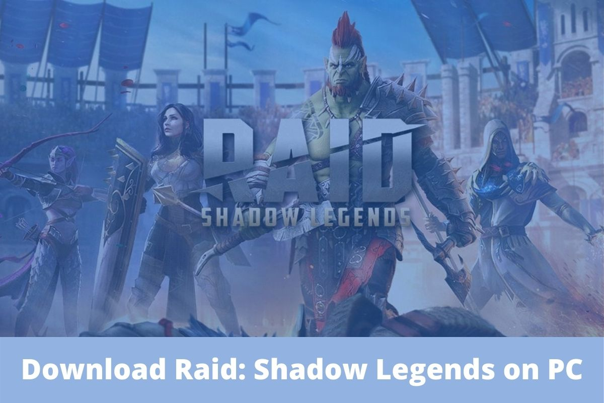 Download Raid Shadow Legends on PC