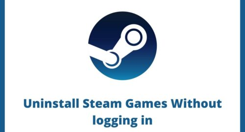 Uninstall Steam Games Without logging in